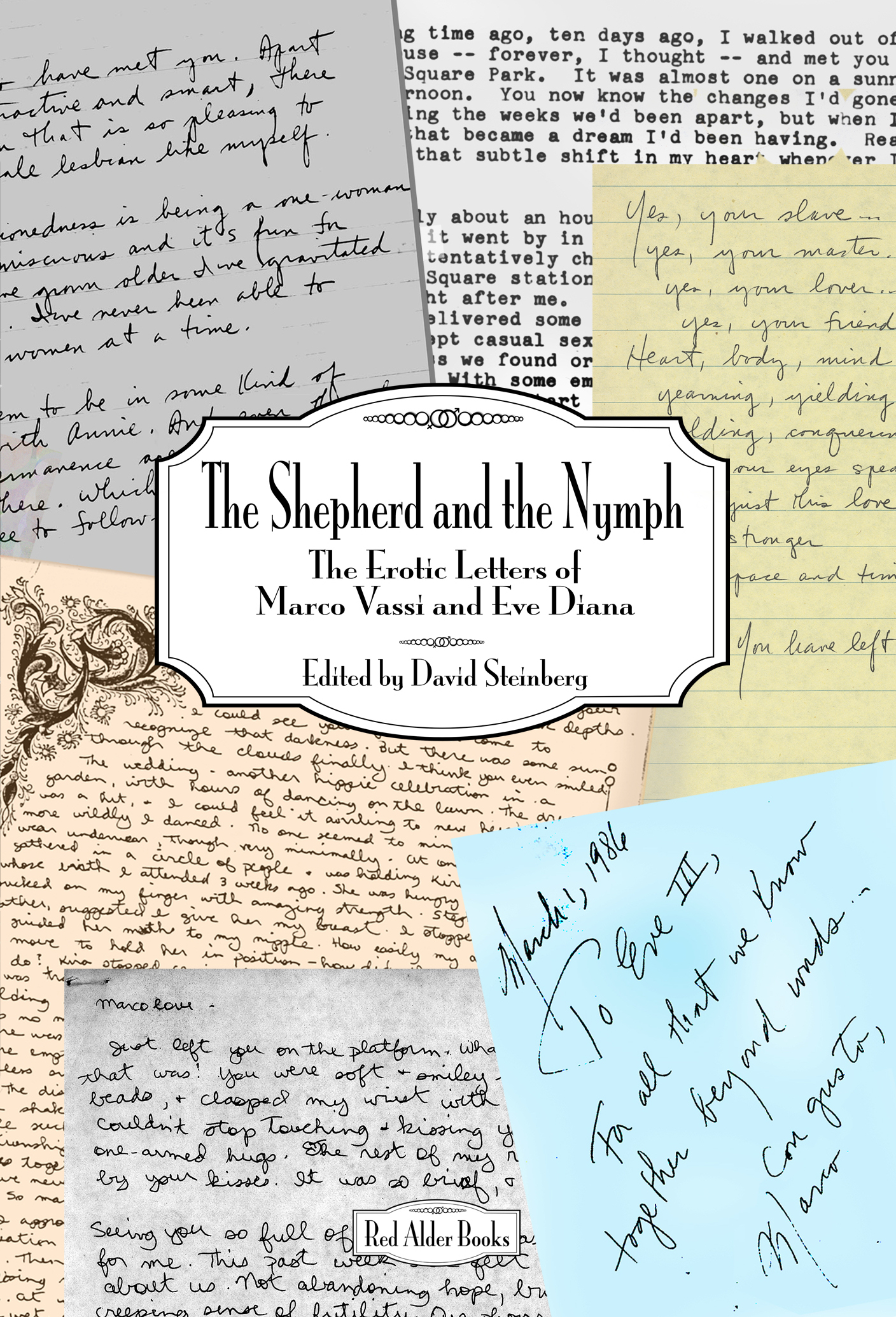 The Shepherd and the Nymph: The Erotic Letters of Marco Vassi and Eve Diana (Paperback)