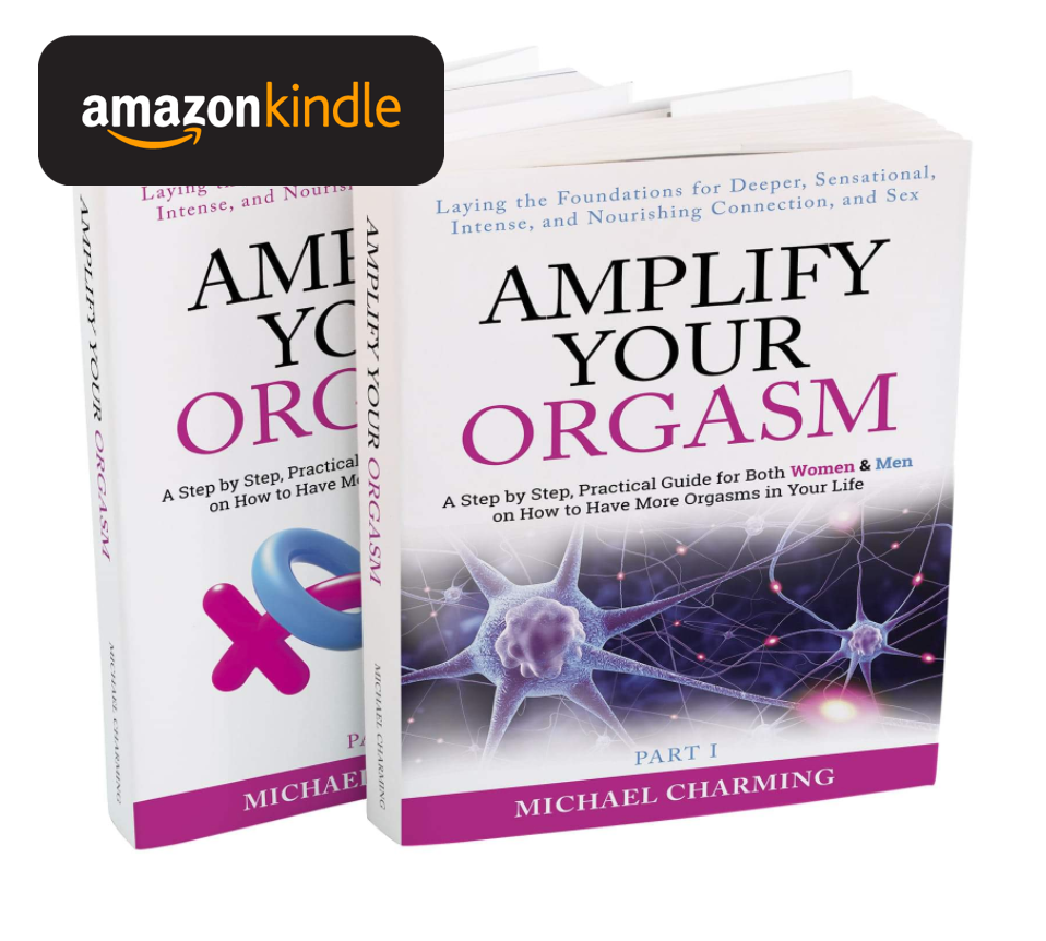 Amplify Your Orgasm - Michael Charming - Kindle Edition