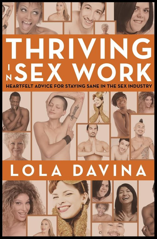 Thriving in Sex Work - Lola Davina (Kindle Edition)